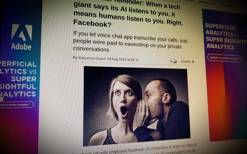 When a tech giant says its AI listens to you, it means humans listen to you.