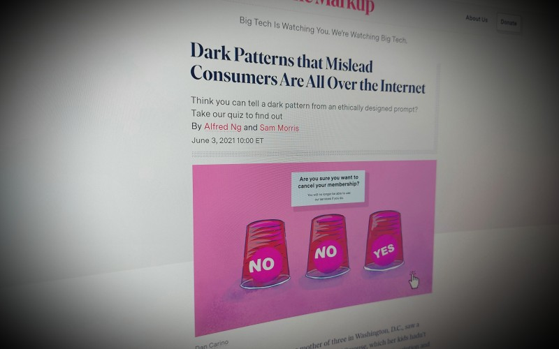Dark Patterns that Mislead Consumers Are All Over the Internet