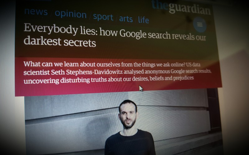 Everybody lies: how Google search reveals our darkest secrets