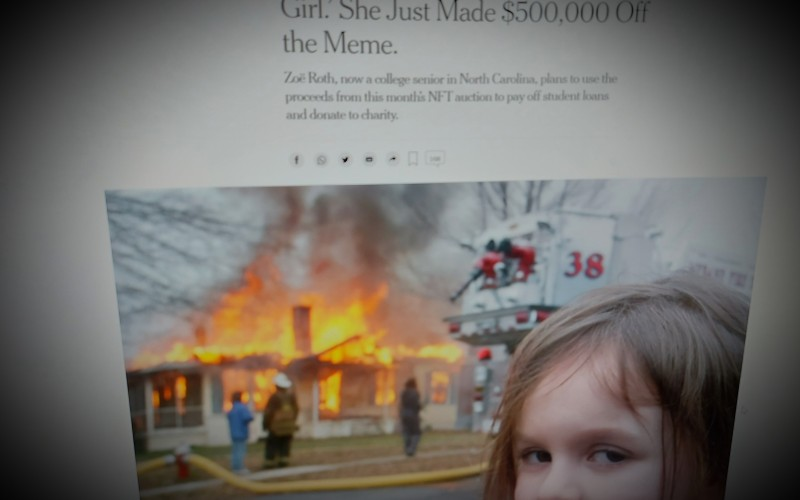 The World Knows Her as 'Disaster Girl.' She Just Made $500,000 Off the Meme.