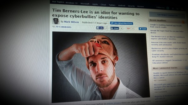 Tim Berners-Lee is an idiot for wanting to expose cyberbullies' identities