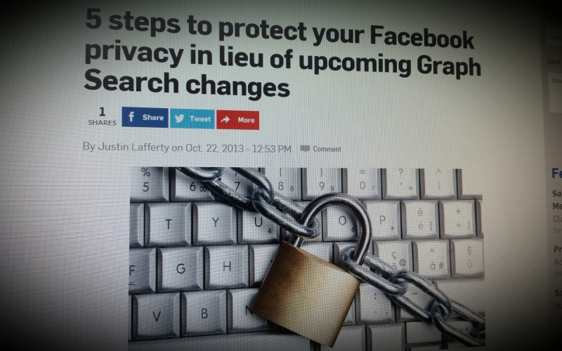 5 steps to protect your Facebook privacy in lieu of upcoming Graph Search changes