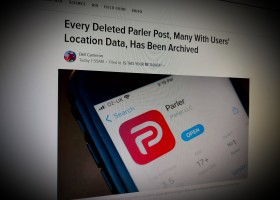 Every Deleted Parler Post, Many With Users' Location Data, Has Been Archived