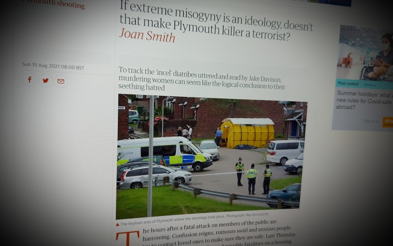 If extreme misogyny is an ideology, doesn't that make Plymouth killer a terrorist?
