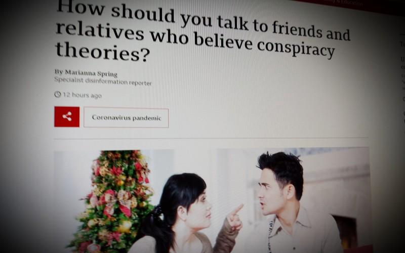 How should you talk to friends and relatives who believe conspiracy theories?