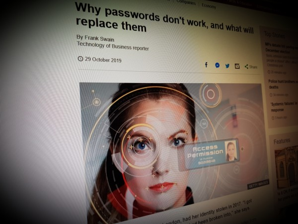Why passwords don't work, and what will replace them
